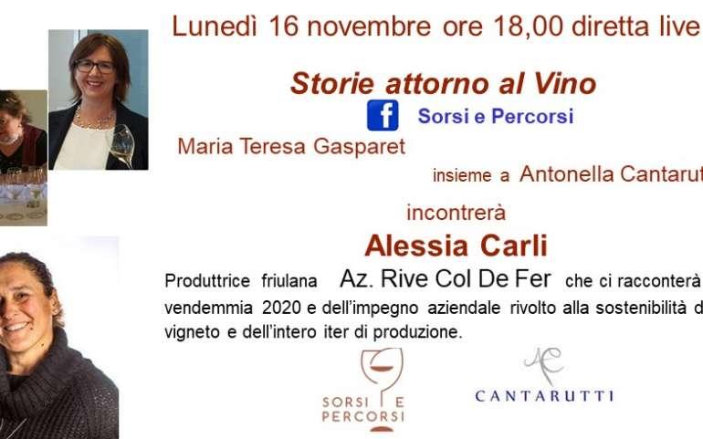 STORIE ATTORNO AL VINO CON ALESSIA CARLI Azienda Rive Col de Fer