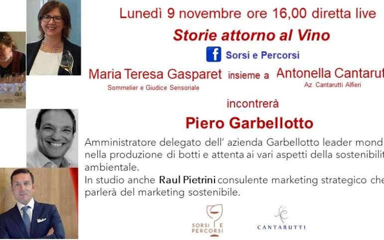 STORIE ATTORNO AL VINO CON PIERO GARBELLOTTO Azienda Garbellotto