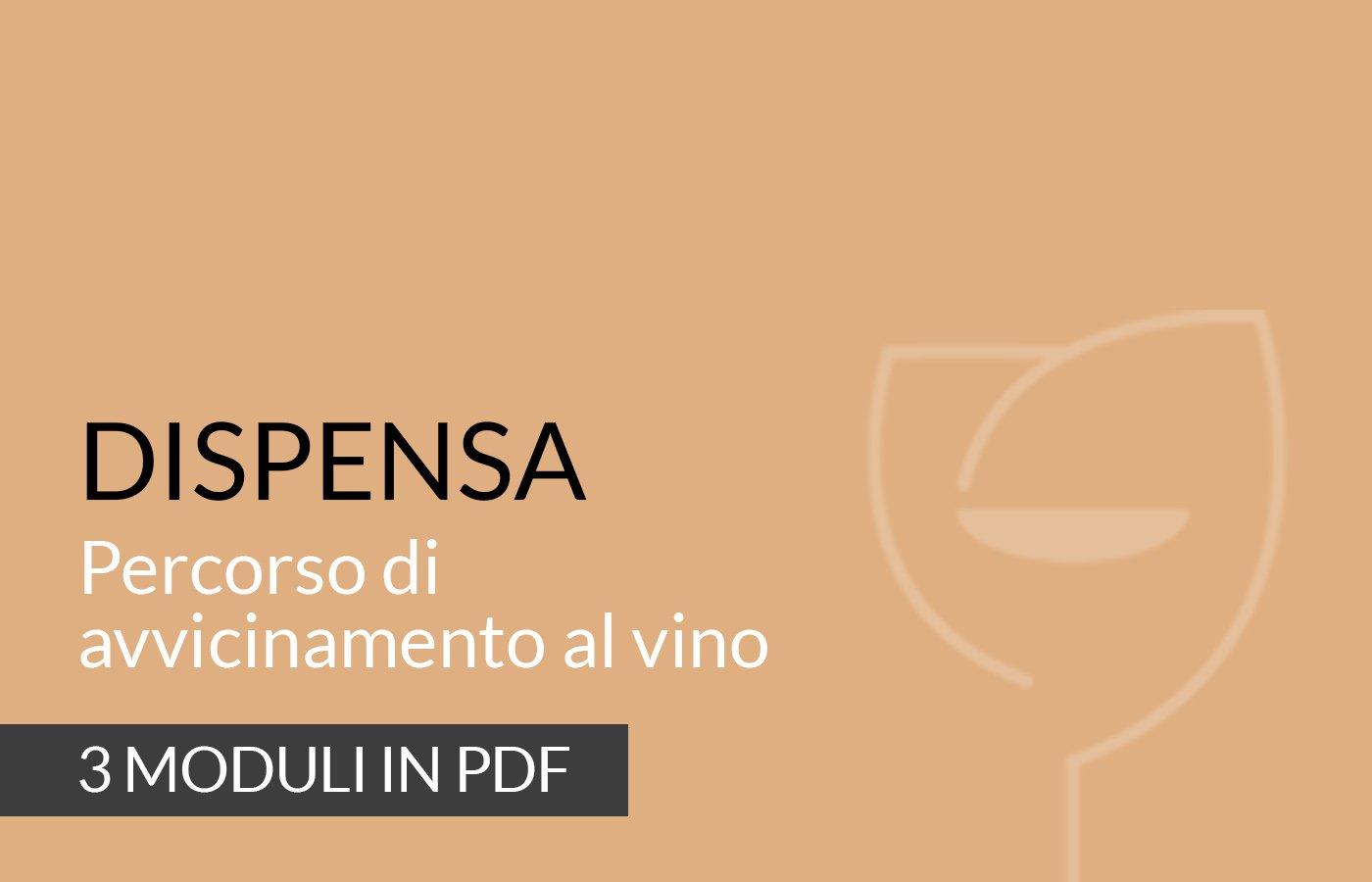 Dispensa Percorso di avvicinamento al vino