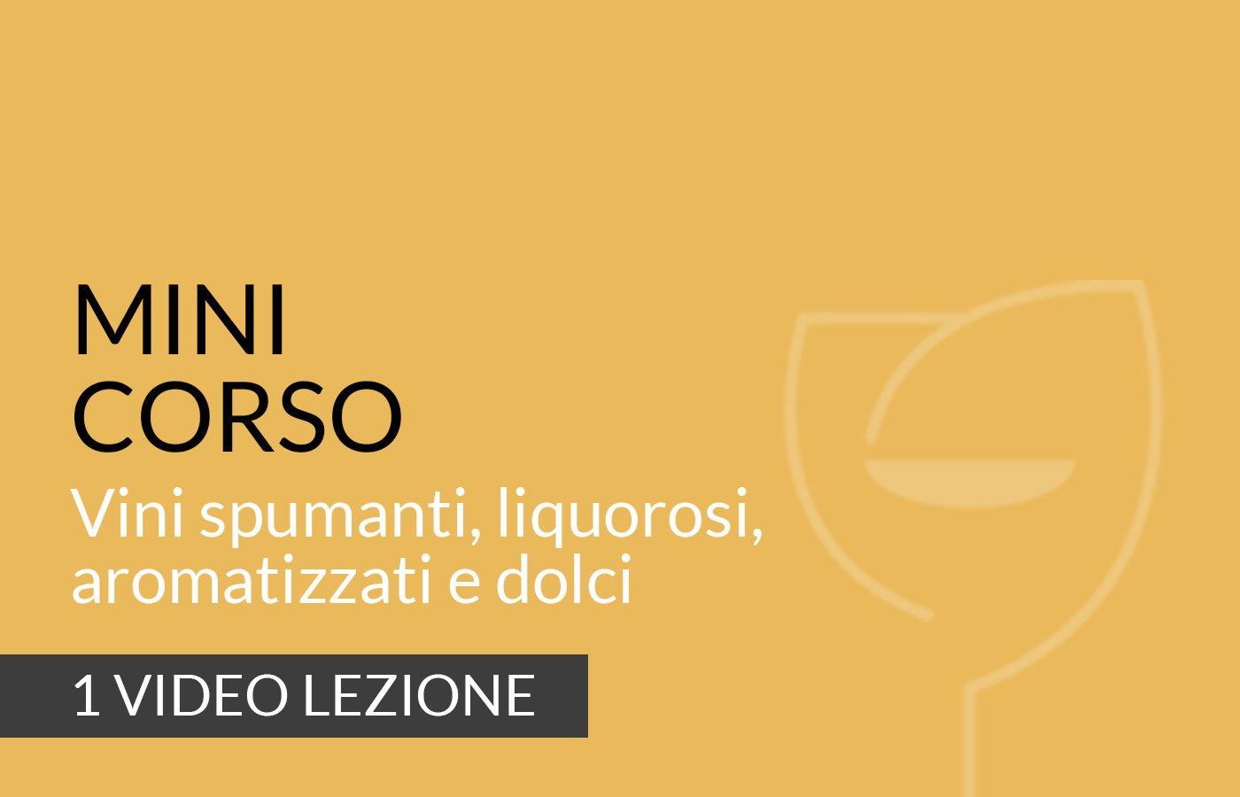 Vini spumanti, liquorosi, aromatizzati e dolci corso