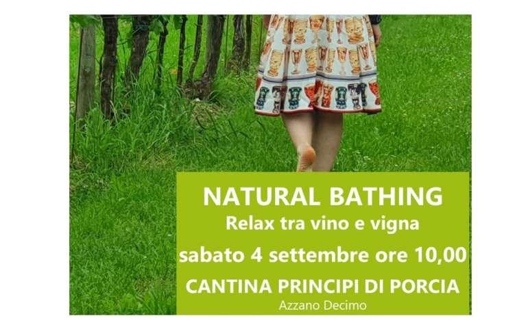 NATURE BATHING: RELAX TRA VINO E VIGNA